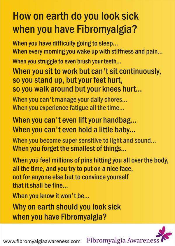 How on earth do you look sick when you have Fibromyalgia?