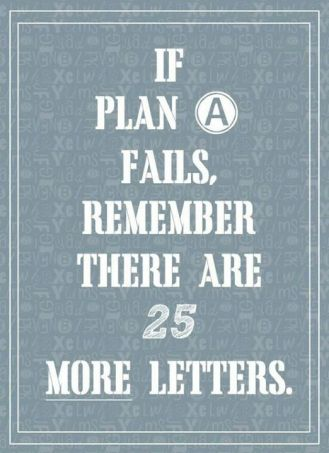 positivity-in-pain-shared-poster-plan-a-fails-25-more-letters-from-twiiter