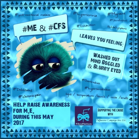 ME / CFS Awareness poster for May 12th 2017